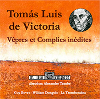 Chour In illo tempore - Tomás Luis de Victoria: Vêpres et complies inédites (digital download)